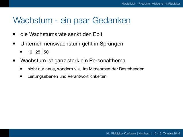 10. FileMaker Konferenz | Hamburg | 16.-19. Oktober 2019 Harald Mair – Produktentwicklung mit FileMaker aktuelle Projekte ...