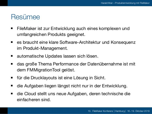 10. FileMaker Konferenz | Hamburg | 16.-19. Oktober 2019 Harald Mair – Produktentwicklung mit FileMaker DANKE