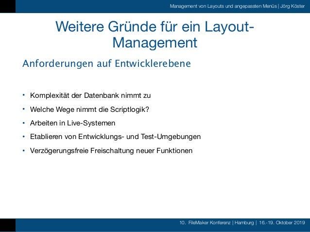 10. FileMaker Konferenz   Hamburg   16.-19. Oktober 2019 Management von Layouts und angepassten Menüs   Jörg Köster Weiter...