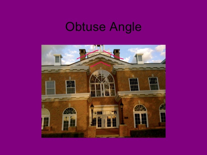 Obtuse Angle In Real Life : Angles in real life