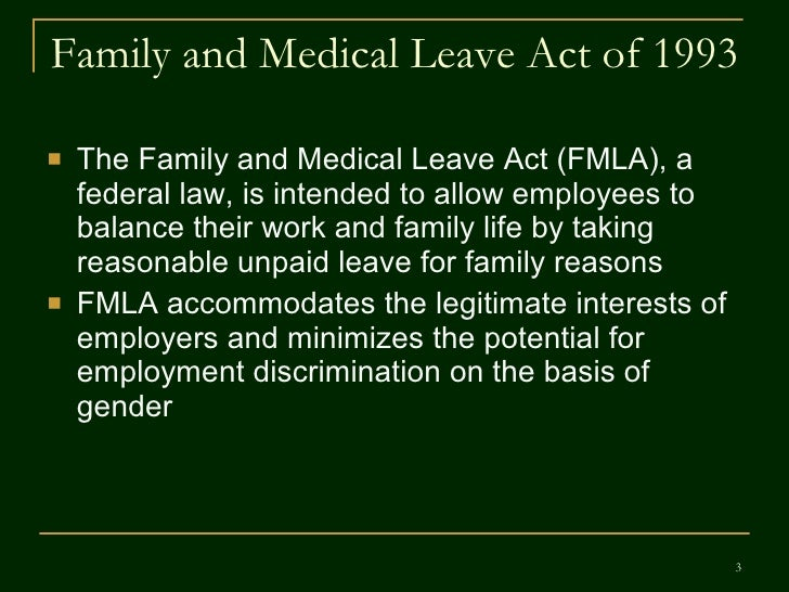 The Family and Medical Leave Act (FMLA)