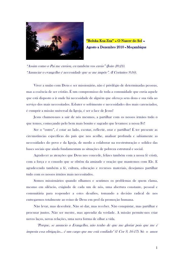 """""""Boluka Kua Zua"""" – O Nascer do Sol –                                          Agosto a Dezembro 2010 - Moçambique""""Assim co..."""