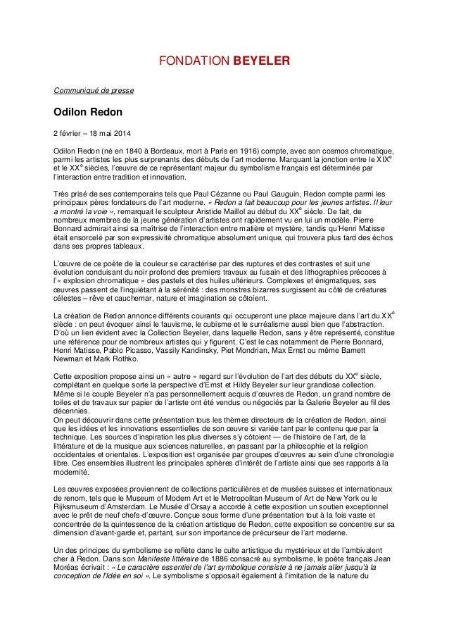 FONDATION BEYELER Communiqué de presse  Odilon Redon 2 février – 18 mai 2014 Odilon Redon (né en 1840 à Bordeaux, mort à P...