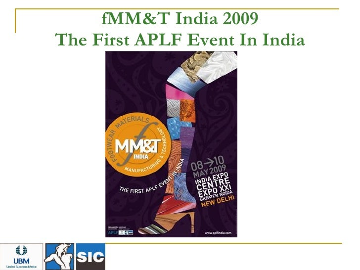 fMM&T India 2009 The First APLF Event In India