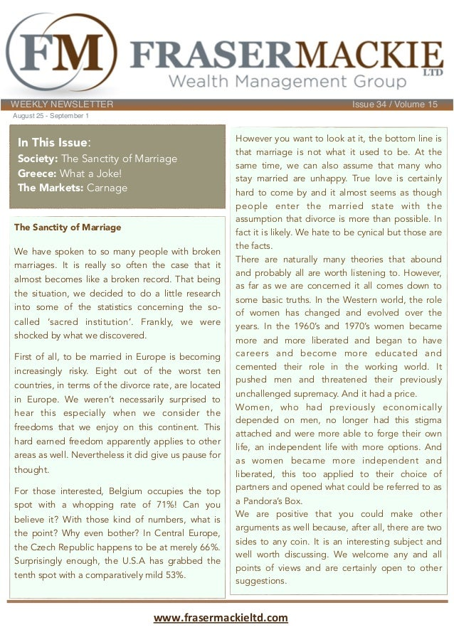WEEKLY NEWSLETTER! ! ! ! ! ! ! ! Issue 34 / Volume 15 August 25 - September 1 The Sanctity of Marriage We have spoken to s...