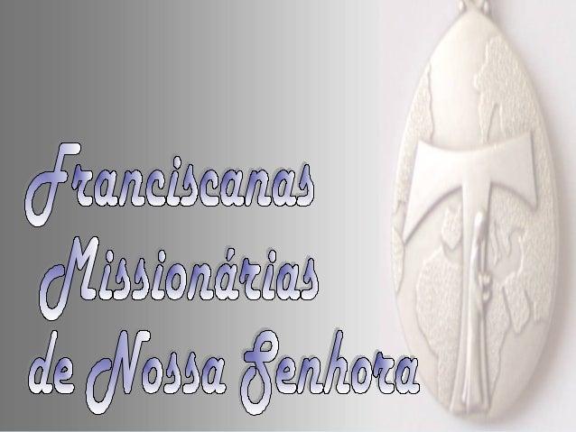 Orígem remota… Numa tradição muito antiga as primeiras Irmãs da Ordem 3ª, chamadas «irmãs cinzentas» estabeleceram-se em S...