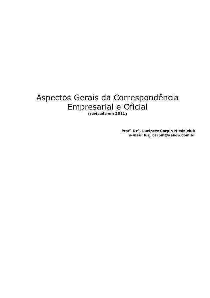 Aspectos Gerais da Correspondência       Empresarial e Oficial            (revisada em 2011)                           Pro...