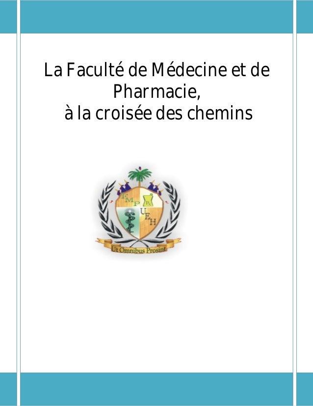 La Faculté de Médecine et de Pharmacie, à la croisée des chemins