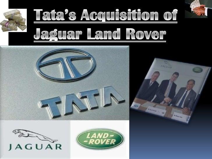 Tata's Acquisition of Jaguar Land Rover<br />