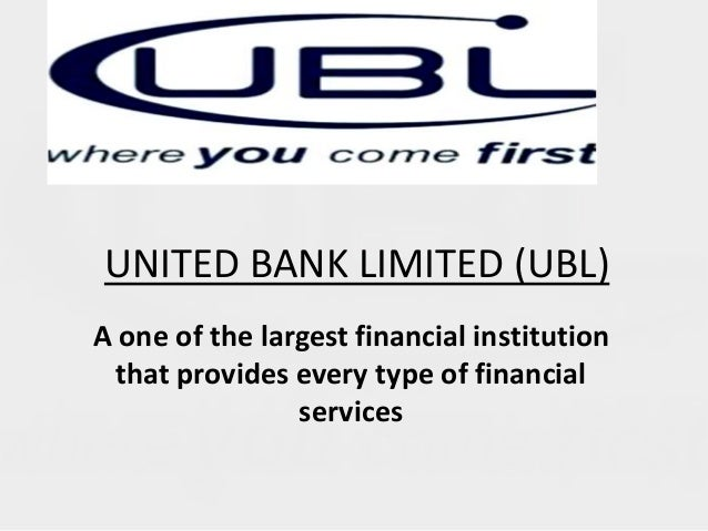 united bank limited United bank limited was established on november 7, 1959 and incorporated as a public limited company under companies act 1913 the ubl board of directors of are.
