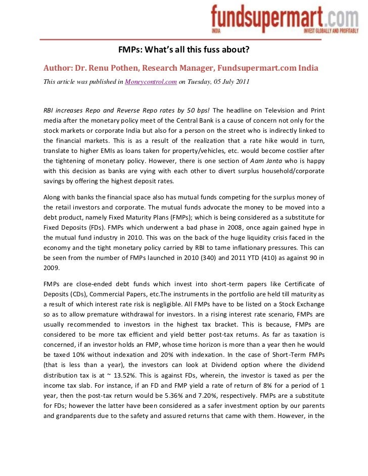 FMPs: What's all this fuss about?Author: Dr. Renu Pothen, Research Manager, Fundsupermart.com IndiaThis article was publis...
