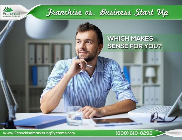 franchise vs new business Fast-buck artists always gravitate to new industries where they smell large financial returns  at least in the beginning most franchise businesses .