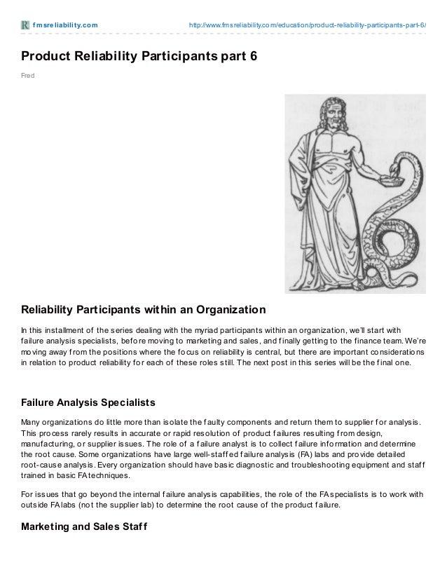 f m sre liabilit y.co m  http://www.fmsreliability.co m/educatio n/pro duct-reliability-participants-part-6/  Product Reli...