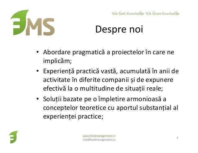 • Abordare pragmatică a proiectelor în care ne implicăm; • Experiență practică vastă, acumulată în anii de activitate în d...