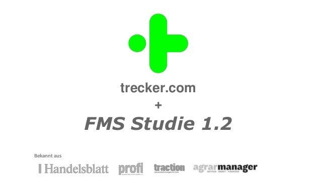 trecker.com + FMS Studie 1.2 Bekannt aus