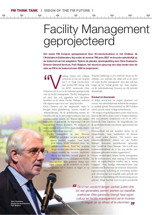 FM Think Tank I Vision of the FM future I 1990  1995  2000  2005  2010  2015  2020  2025  2030  Facility Management geproj...