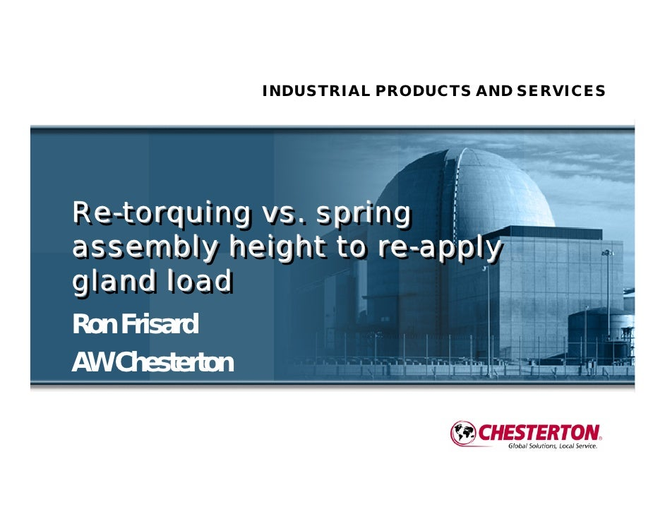 INDUSTRIAL PRODUCTS AND SERVICESRe-torquing vs. springRe-torquing vs. springassembly height to re-applyassembly height to ...
