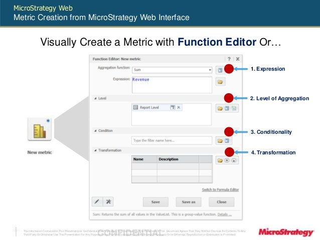 MicroStrategy Web  Metric Creation from MicroStrategy Web Interface  Visually Create a Metric with Function Editor Or…  Th...
