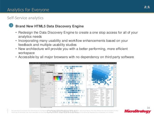 Analytics for Everyone  Self-Service analytics  1 Brand New HTML5 Data Discovery Engine  • Redesign the Data Discovery Eng...