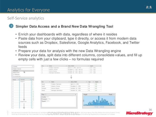 Analytics for Everyone  Self-Service analytics  3 Simpler Data Access and a Brand New Data Wrangling Tool  • Enrich your d...