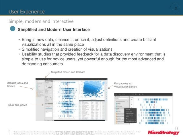 User Experience  Simple, modern and interactive  1 Simplified and Modern User Interface  • Bring in new data, cleanse it, ...