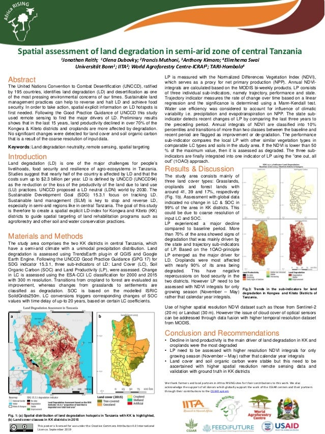 Spatial assessment of land degradation in semi-arid zone of central Tanzania 1Jonathan Reith; 1Olena Dubovky; 2Francis Mut...