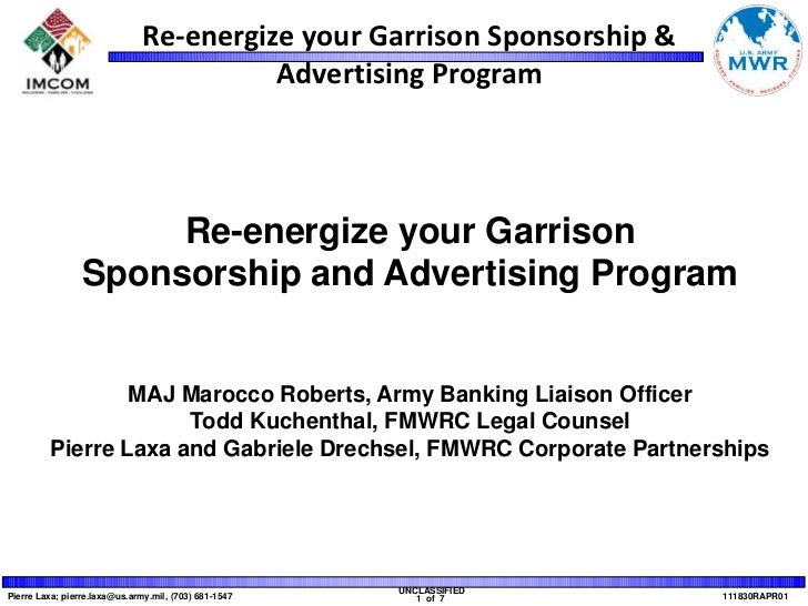 Re-energize your Garrison<br />Sponsorship and Advertising Program<br />MAJ Marocco Roberts, Army Banking Liaison Officer<...