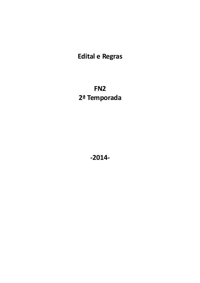 Edital e Regras FN2 2ª Temporada -2014-