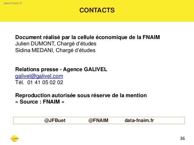 www.fnaim.fr  CONTACTS  Document réalisé par la cellule économique de la FNAIM  Julien DUMONT, Chargé d'études  Sidina MED...
