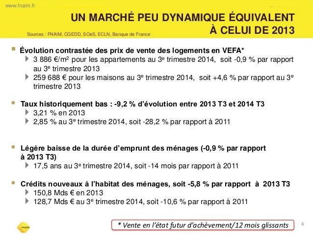  Évolution contrastée des prix de vente des logements en VEFA*  3 886 €/m2 pour les appartements au 3e trimestre 2014, s...