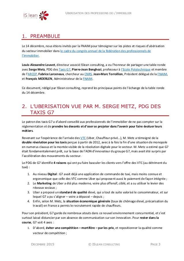 UBERISATION DES PROFESSIONS DE L'IMMOBILIER DECEMBRE 2015 © ISLEAN CONSULTING PAGE 3 1. PREAMBULE Le 14 décembre, nous éti...