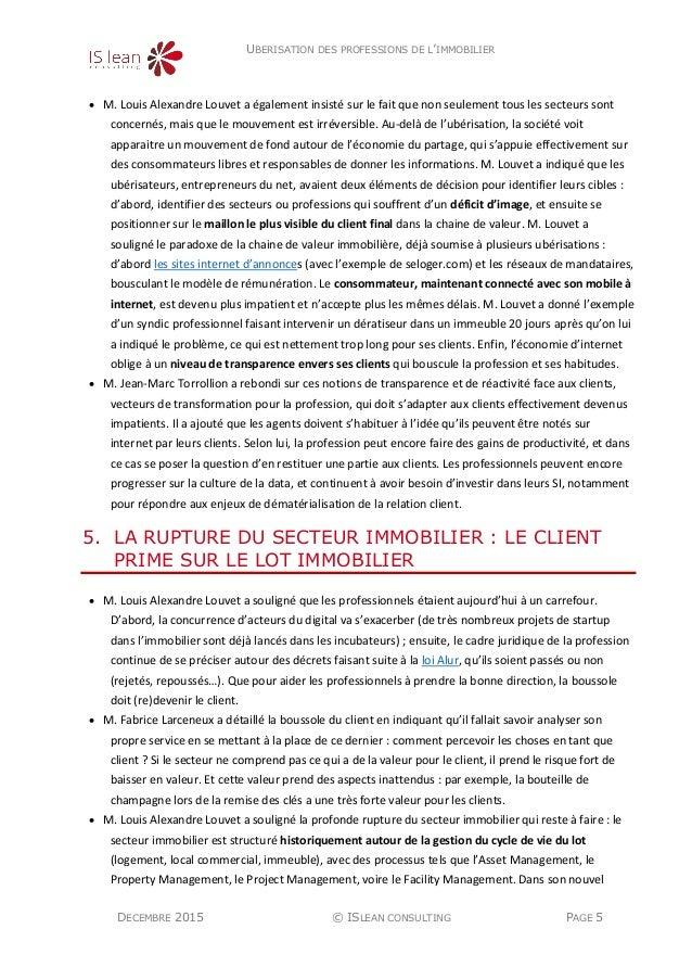 UBERISATION DES PROFESSIONS DE L'IMMOBILIER DECEMBRE 2015 © ISLEAN CONSULTING PAGE 5  M. Louis Alexandre Louvet a égaleme...