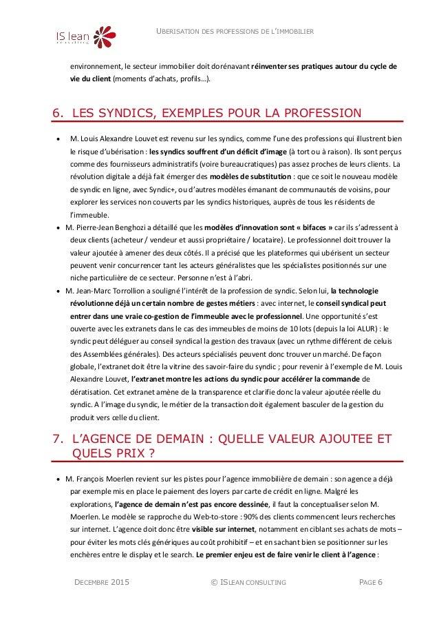 UBERISATION DES PROFESSIONS DE L'IMMOBILIER DECEMBRE 2015 © ISLEAN CONSULTING PAGE 6 environnement, le secteur immobilier ...