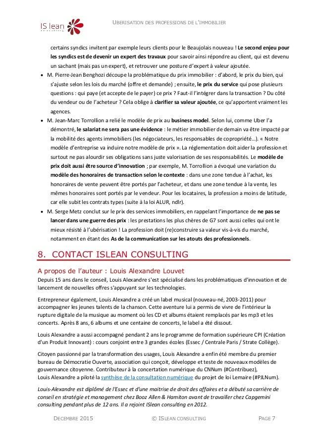 UBERISATION DES PROFESSIONS DE L'IMMOBILIER DECEMBRE 2015 © ISLEAN CONSULTING PAGE 7 certains syndics invitent par exemple...