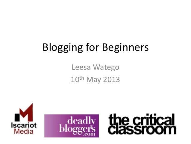 Blogging for BeginnersLeesa Watego10th May 2013