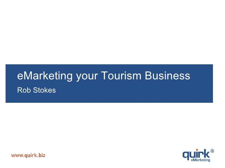 eMarketing your Tourism Business Rob Stokes