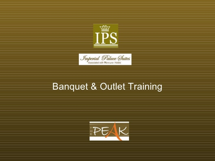 fnb training service amp upselling rh slideshare net Banquet Captain Training Manual Banquet Captain Training Manual