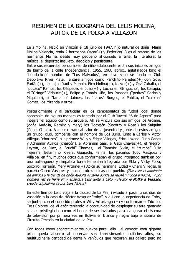 RESUMEN DE LA BIOGRAFIA DEL LELIS MOLINA, AUTOR DE LA POLKA A VILLAZON Lelis Molina, Nació en Villazón el 18 julio de 1947...