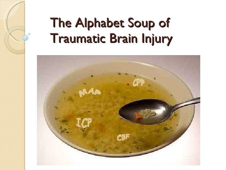 The Alphabet Soup of Traumatic Brain Injury