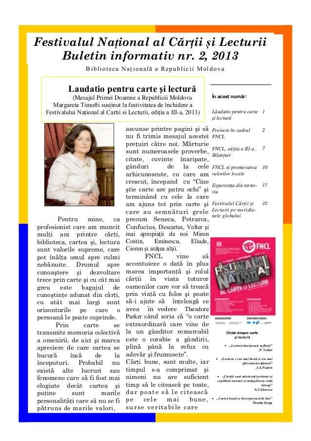 Festivalul Național al Cărții și Lecturii Buletin informativ nr. 2, 2013 Biblioteca Națională a Republicii Moldova  Laudat...