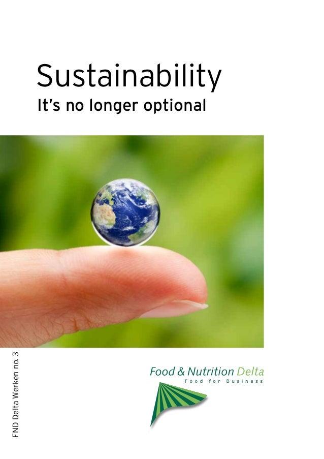 Sustainability                         It's no longer optionalFND Delta Werken no. 3