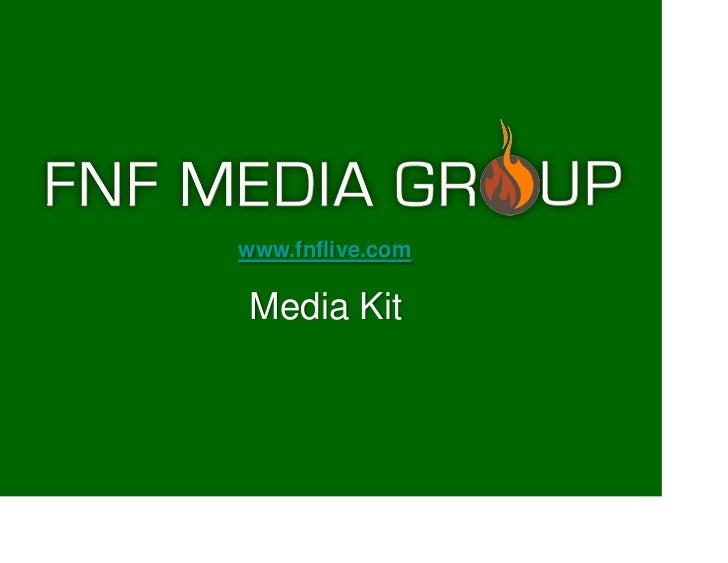 www.fnflive.comMedia Kit