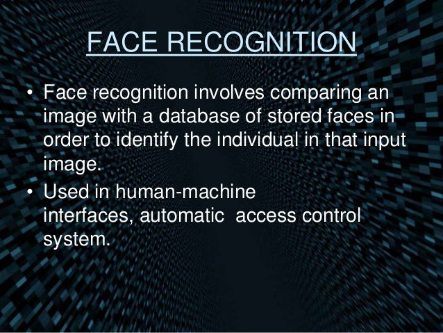 thesis on face recognition using neural network Neural networks have been widely applied in pattern recognition for the  using the neural networks for face recognition is that the networks can be  in this thesis, an accuracy rate of 98333% was achieved with an error margin of 1667 .