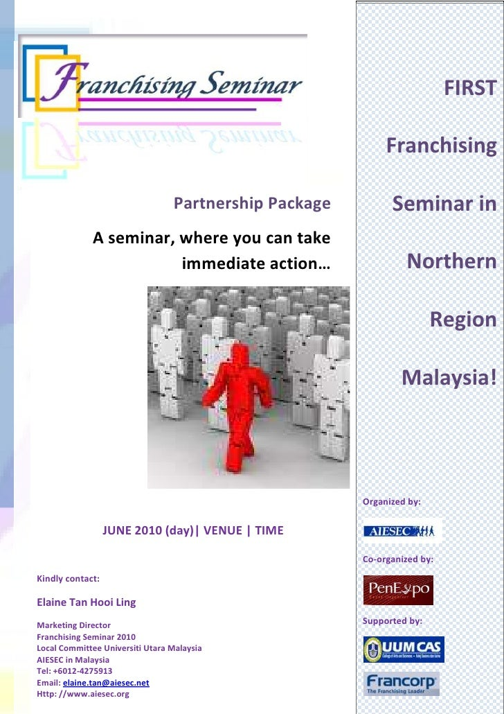 Partnership Package A seminar, where you can take immediate action…JUNE 2010 (day)| VENUE | TIME Kindly contact: Elaine Ta...