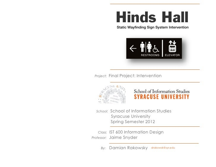 Hinds Hall                  Static Wayfinding Sign System Intervention                                RESTROOMS      ELEVA...