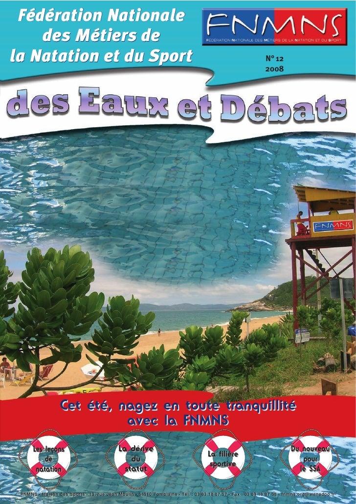 Fédération Nationale     des Métiers de la Natation et du Sport                                                           ...