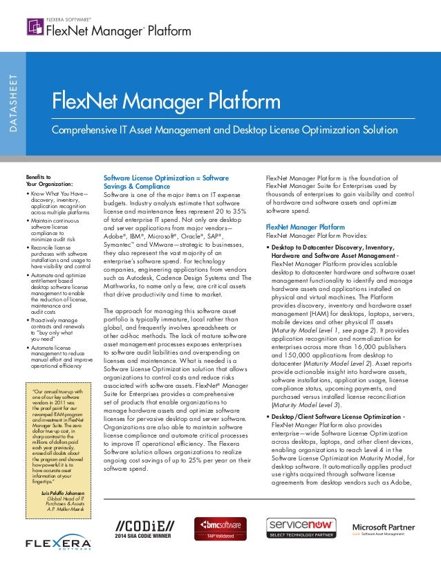 DATASHEET Benefits to Your Organization: • Know What You Have— discovery, inventory, application recognition across multip...