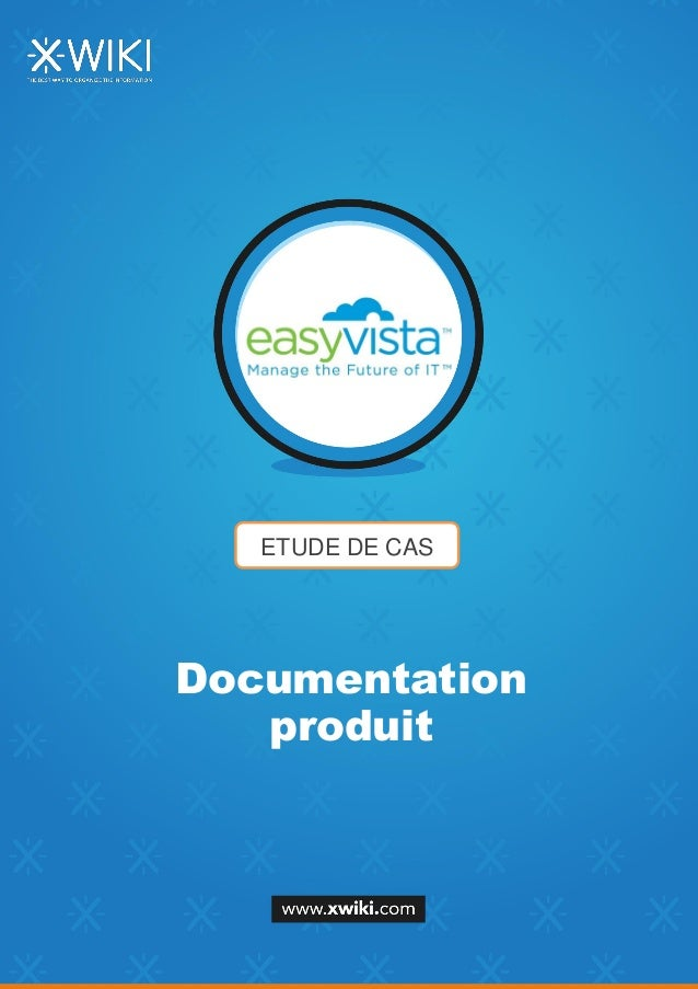 ETUDE DE CAS Documentation produit