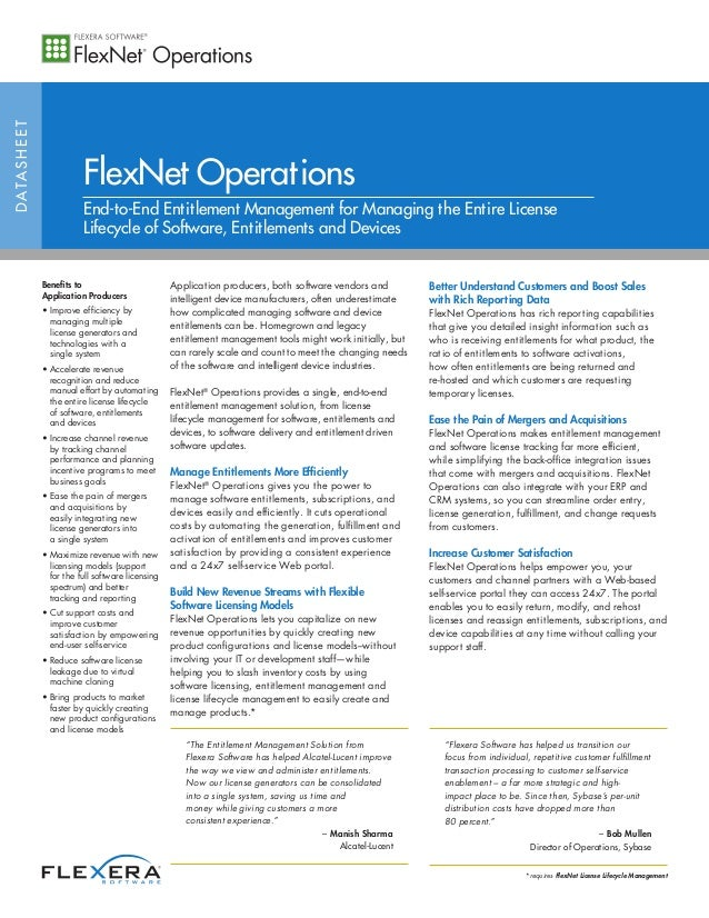 DATASHEET FlexNet Operations End-to-End Entitlement Management for Managing the Entire License Lifecycle of Software, Enti...