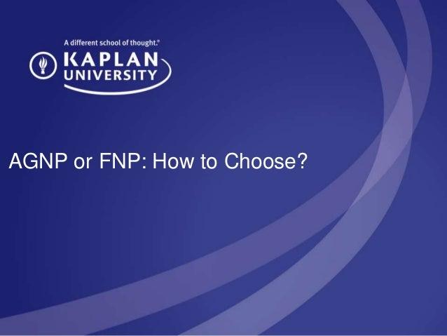 AGNP or FNP: How to Choose?